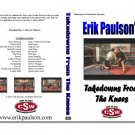 Erik Paulson: Takedowns From The Knees DVD