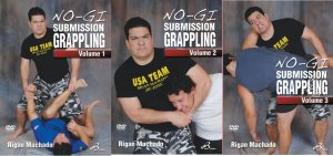 No-Gi Submission Grappling 3 DVD set by Rigan Machado