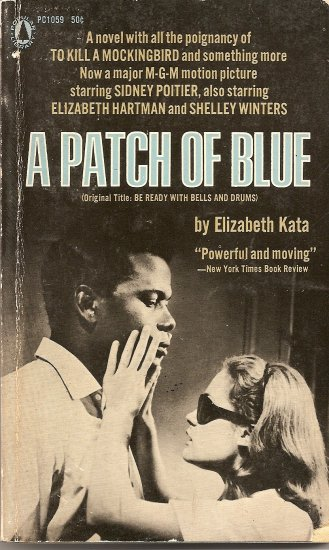 A Patch of Blue by Elizabeth Kata