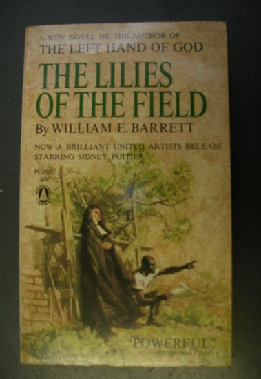 The Lilies of the Field by Willaim Barrett Popular Library Edition 1963