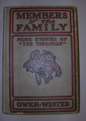 Members of the Family by Owen Wester - The Virginian 1911