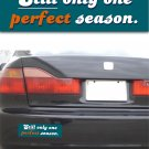 Dolphins Perfect Season - Bumper Sticker