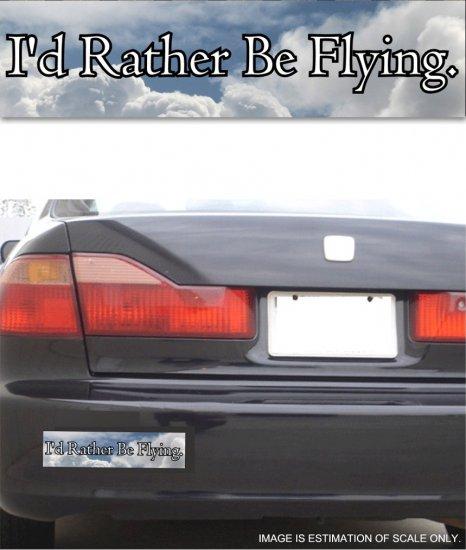 I'd Rather Be Flying 2 - Bumper Sticker