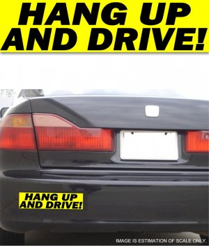 Hang Up and Drive! Yellow - Bumper Sticker