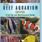 The Reef Aquarium DVD A Set up and Information 3hrs 22min
