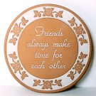 Frankoma FRIENDS MAKE TIME Pottery Plate Trivet
