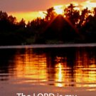 Fannyhoe Sunset 2***Biblical/Psalm 27:1