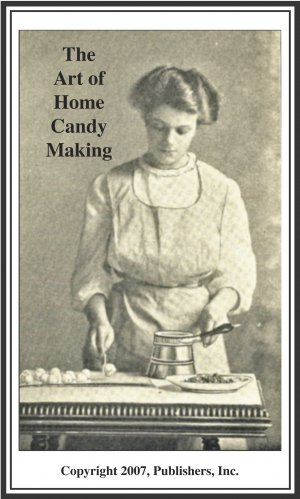 The Art of Home Candy Making Ebook 1909