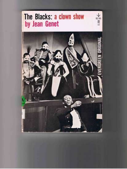 The Blacks: A Clown Show, by Jean Genet (1977)