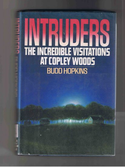 Intruders, by Budd Hopkins, 1987 (hardcover)