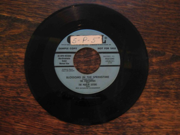 """Pinetoppers 45rpm, """"Blossoms in the Springtime"""" b/w """"Melody and Harmony"""""""