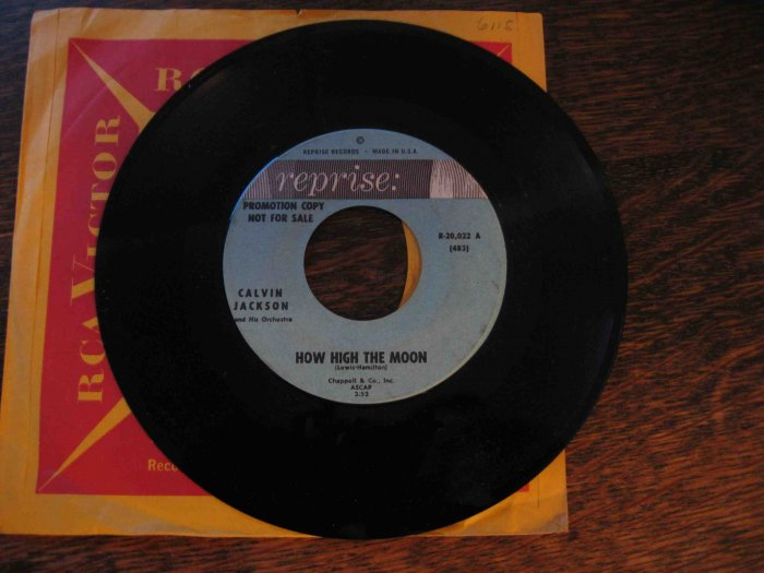 "Calvin Jackson 45rpm single, ""How High the Moon"" b/w ""Moon River"" (on Reprise)"