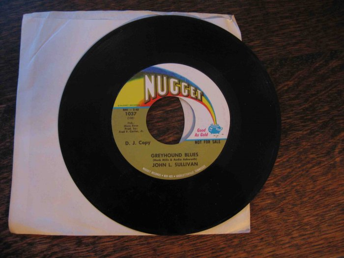 "John L. Sullivan 45rpm single, ""Greyhound Blues"" b/w ""Somewhere My Love"""