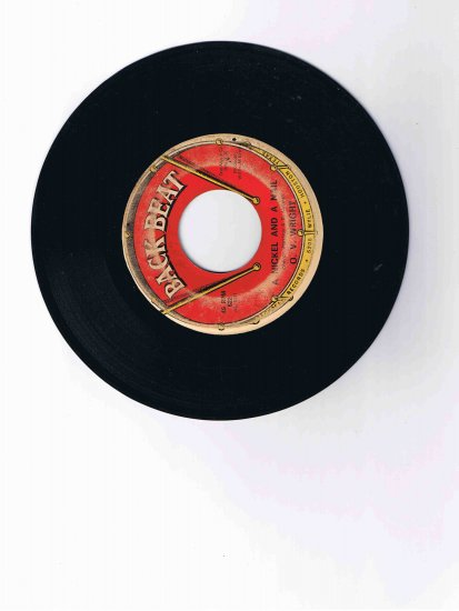 "O. V. Wright 45rpm single, ""A Nickel and a Nail"" b/w ""Pledging My Love"" (Back Beat)"