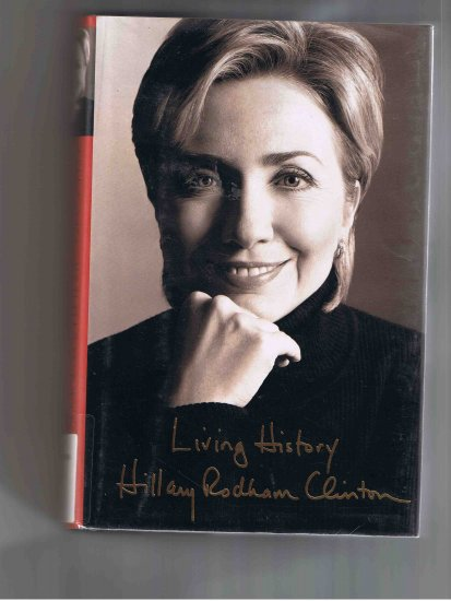 Living History, by Hillary Rodham Clinton (2003, hardcover)