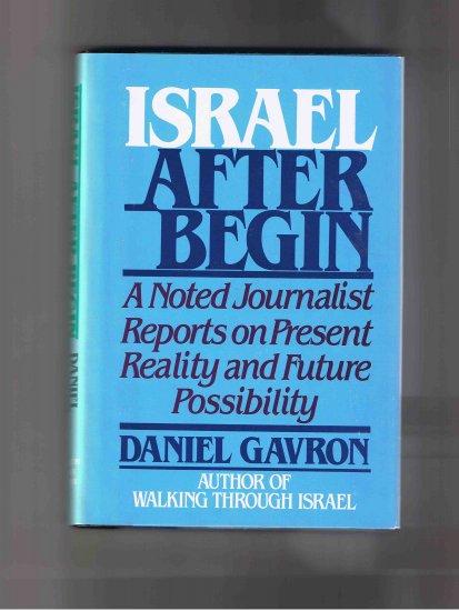 Israel after Begin, by Daniel Gavron (1984, hardcover, new)