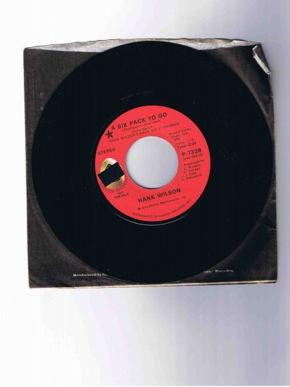 "Hank Wilson 45rpm single, ""A Six Pack to Go"" (1973)"