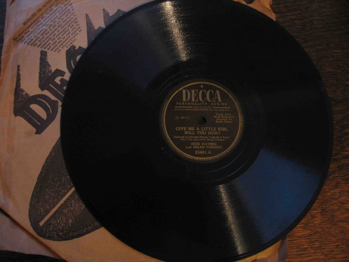 "Dick Haymes/Helen Forrest 78 rpm, ""Give Me a Little Kiss, Will You Huh?""/""Oh! What It Seemed to Be"""