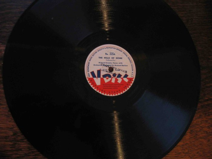 "Richard Crooks/Howard Barlow 12"" 78 rpm V Disc, ""The Hills of Home"" / ""The Old Refrain"""