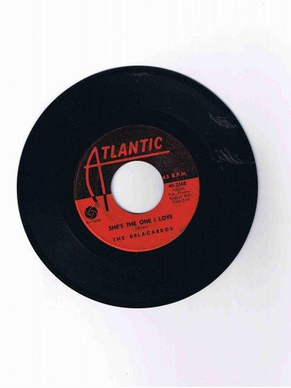 """Delacardos 45 rpm single, """"She's the One I Love"""" b/w """"Got No One"""" (Atlantic)"""