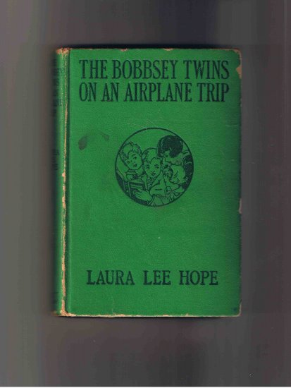 The Bobbsey Twins on an Airplane Trip, by Laura Lee Hope, 1933, hardcover