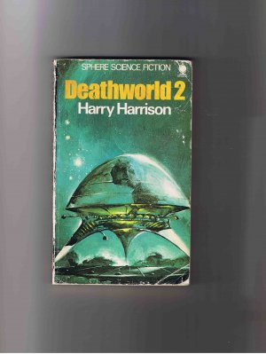 Deathworld 2, by Harry Harrison, paperback