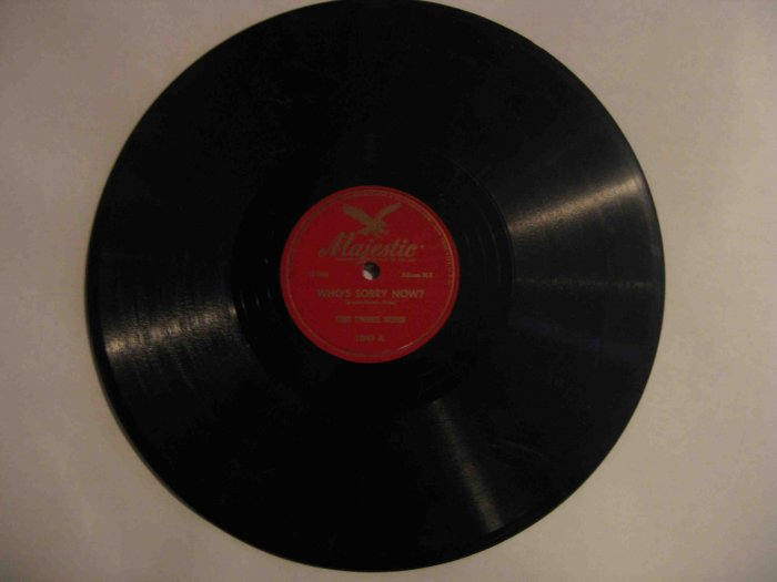 """Three Suns 78 rpm record, """"Who's Sorry Now?"""" b/w """"Once in a While"""" (Majestic)"""