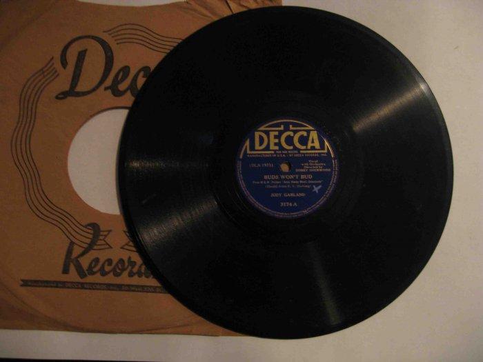 "Judy Garland 78 rpm record, ""Buds Won't Bud"" b/w ""I'm Nobody's Baby"" (Decca)"