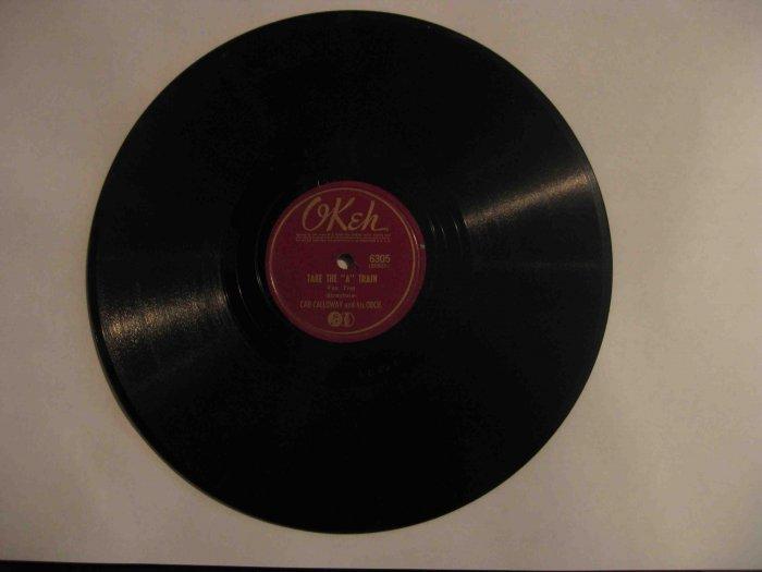 "Cab Calloway 78 rpm record, ""Take the 'A' Train"" / ""Chattanooga Choo Choo"" (Okeh)"