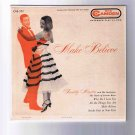 "Freddie Martin/Merv Griffin 45rpm EP, ""Make Believe"": Jerome Kern songs, picture sleeve"