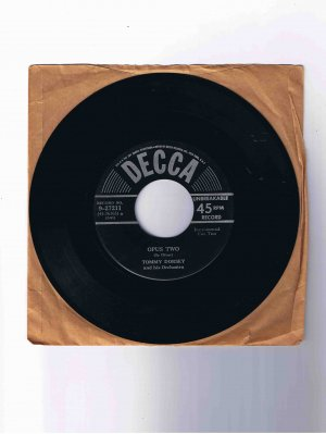 "Tommy Dorsey 45 rpm single, ""Opus Two"" / ""T.D.'s Boogie Woogie"" (Decca)"
