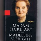 Madam Secretary, by Madeleine Albright, 2003, hardcover