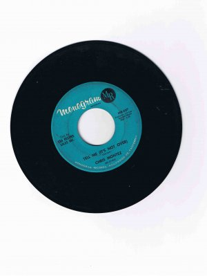 "Chris Montez 45 rpm single, ""Tell Me (It's Not Over)"" / ""Some Kinda Fun"""