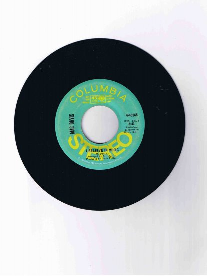 "Mac Davis 45 rpm single, ""I Believe in Music"" (promotional copy)"