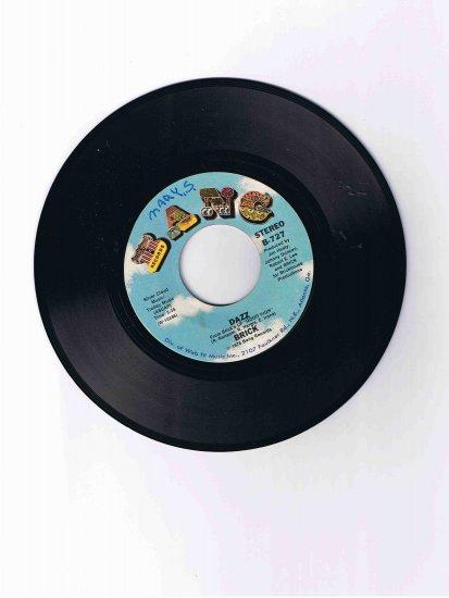 """Brick 45 rpm single, """"Dazz"""" / """"Southern Sunset"""" (1976)"""