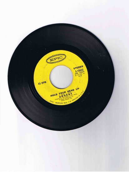"Argent 45 rpm single, ""Hold Your Head Up"" / ""Closer to Heaven"" (Epic)"