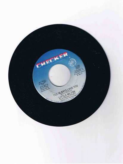 "Little Milton 45 rpm single, ""I'll Always Love You""/""Let's Get Together"" (Chess)"