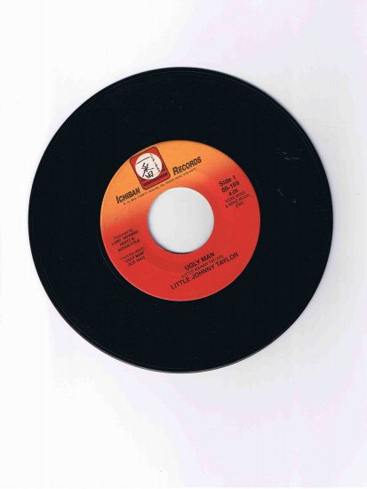 "Little Johnny Taylor 45rpm single, ""Ugly Man"" / ""Have You Ever Been to Kansas City"" (Ichiban)"