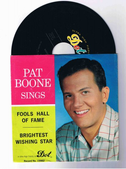 �Pat Boone Sings� 45rpm w/picture sleeve �Fools Hall of Fame�/�Brightest Wishing Star�
