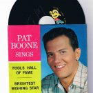 """Pat Boone Sings"" 45rpm w/picture sleeve ""Fools Hall of Fame""/""Brightest Wishing Star"""