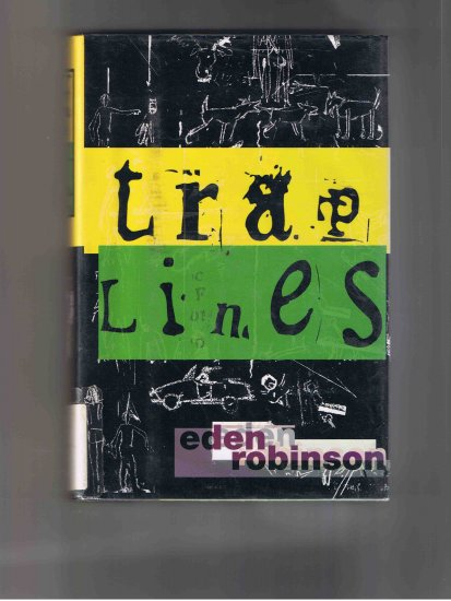 Traplines by Eden Robinson (1996, first edition)