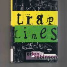 Traplines by Eden Robinson (1996, first edition)