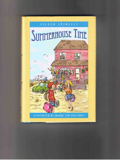 Summerhouse Time, by Eileen Spinelli (2007, first edition)