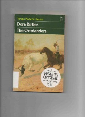 The Overlanders, by Dora Birtles (Virago Modern Classics, 1990)