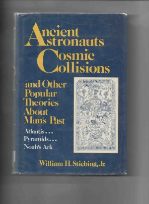 Ancient Astronauts, Cosmic Collisions & Other �, by William H. Stiebing (�84, hardcover)