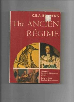 The Ancien Régime, by C. B. A. Behrens (1968)
