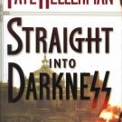 FAYE KELLERMAN Straight Into Darkness HCDJ 1st Ed NEW