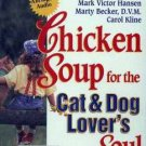 CHICKEN SOUP for CAT & DOG LOVERS Soul Audio NEW