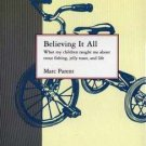 BELIEVING IT ALL Marc Parent AudioBook NEW