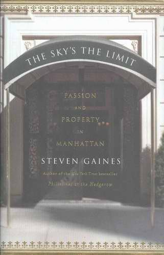 STEVEN GAINES The Sky�s The Limit HCDJ  2005 1st Ed